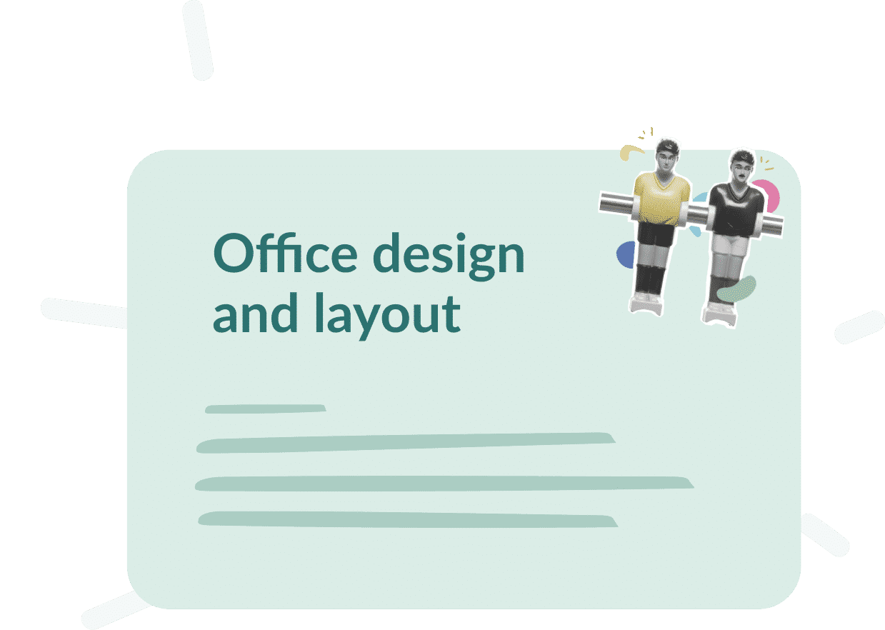 Use case : Office design and layout, what goals ?
