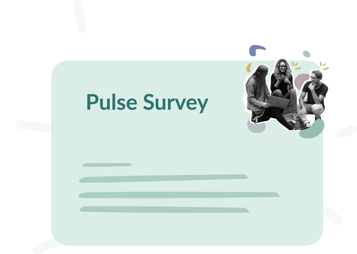 Use case : Pulse survey, whats goals ?