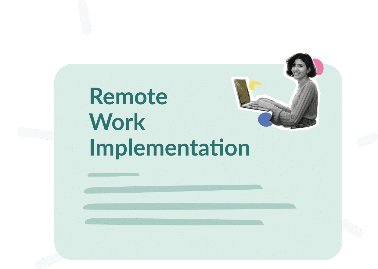 Use Case : Remote work Implementation, what goals ?